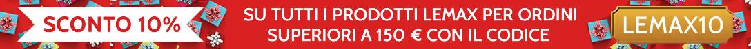 SCONTO 10% SU TUTTI I PRODOTTI LEMAX PER ORDINI SUPERIORI A 150 € CON IL CODICE LEMAX10